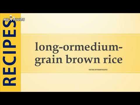 long ormedium grain brown rice