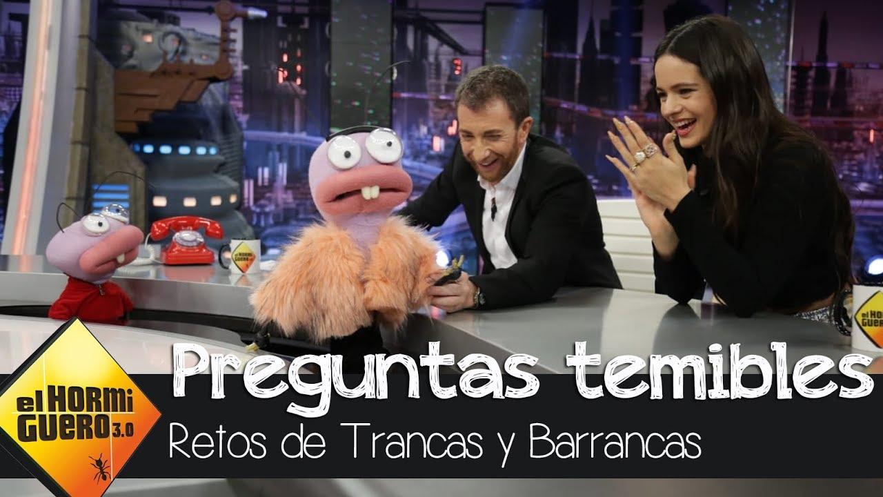 Rosalía se somete al cuestionario más temible de Trancas y Barrancas  - El Hormiguero 3.0