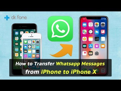 How to Transfer Whatsapp Messages from iPhone to iPhone X