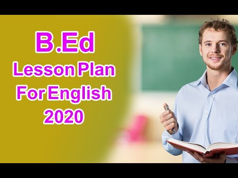 B.Ed lesson plan for English how to make English lesson plan for B.Ed in english