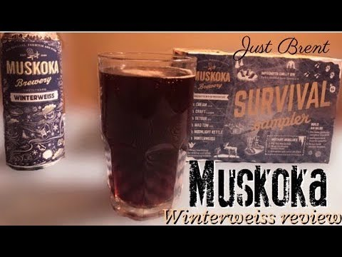 Muskoka Winterweiss Review | Just Brent