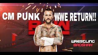 Cm Punk WWE Return 2017 - Full Details