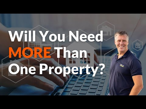 Am I Going To Need More Than One Property? - YPCtv Education