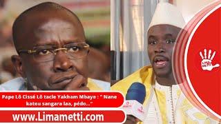 Pape Lô Cissé Lô tacle Yakham Mbaye :