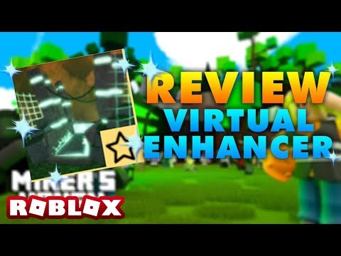 Miners Haven Advanced reborn item: VIRTUAL ENHANCER (review)