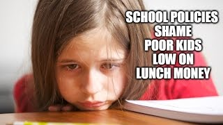 Some Schools Actually Have Policy Of Shaming Poor Children!