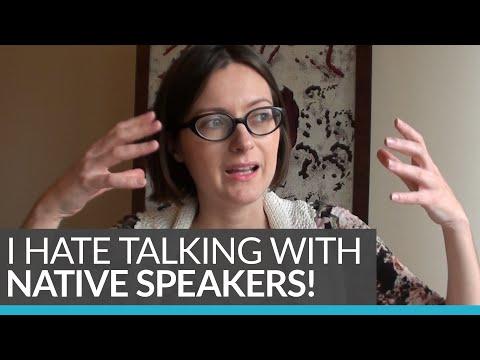 Do you hate speaking English around NATIVE SPEAKERS?