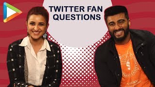 """Will you marry Parineeti Chopra ?"" Arjun Kapoor answers Twitter Fan Questions 