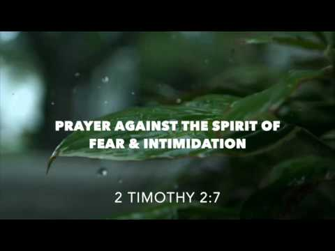 Deliverance Prayer   FromThe spirit of fear & Intimidation