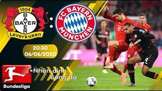 Nhận định, soi kèo Bayer Leverkusen vs Bayern Munich 20h30 ngày 06/06 - vòng 30 - Bundesliga 2019/20