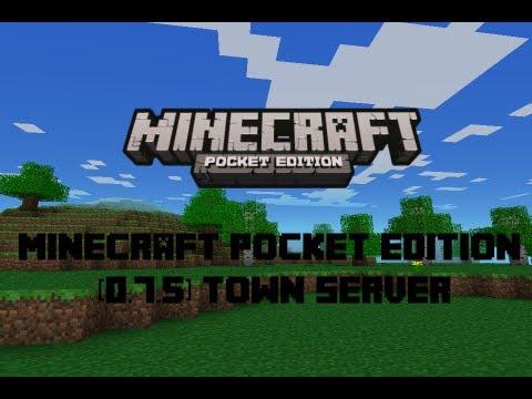 MCPE 0.7.5 Town Server