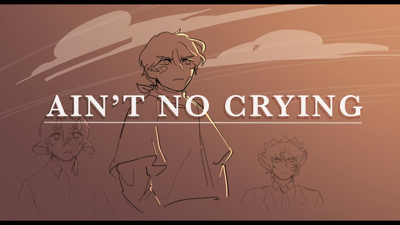 Ain't no Crying ||Dream SMP Animatic||