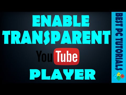 Enable Transparent YouTube Player