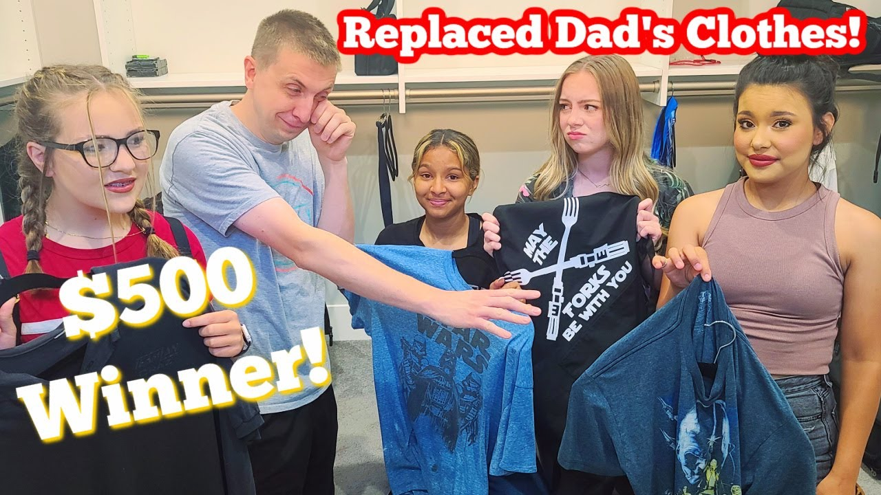 We REPLACED Dad's Clothes | Winner Gets $500!