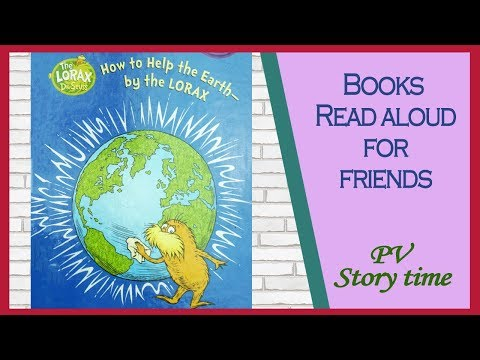 HOW TO HELP THE EARTH BY THE LORAX by Tish Rabe-Earth Day Book - Children's books - Read aloud