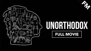 Unorthodox (FULL DOCUMENTARY)