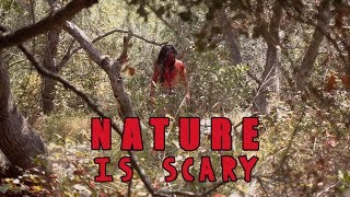 NATURE IS SCARY   David Lopez