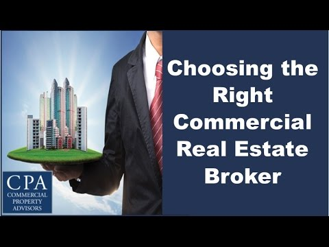 Choosing the Right Commercial Real Estate Broker