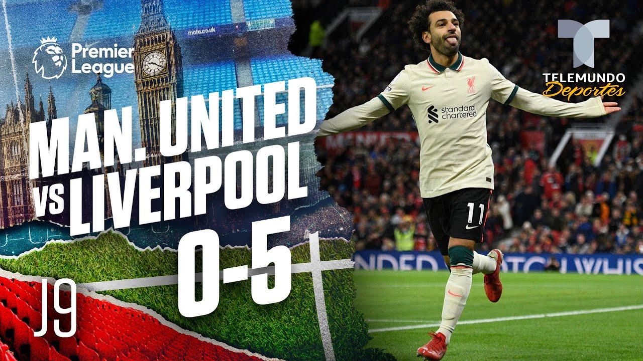 Highlights & Goals | Man. United vs. Liverpool 0-5 | Premier League | Telemundo Deportes
