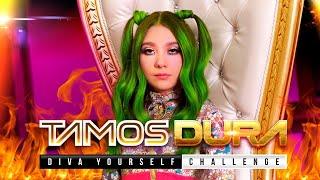 TAMOS DURA - DIVA YOURSELF CHALLENGE - Amara Que Linda