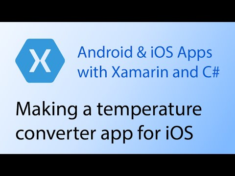 Building apps with Xamarin & C# Tutorial 9 - Making a temperature converter app for iOS