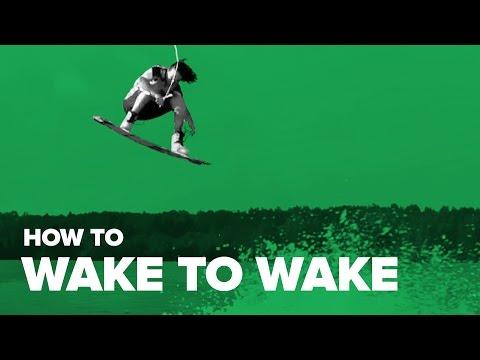How to Wake to Wake on Wakeboard