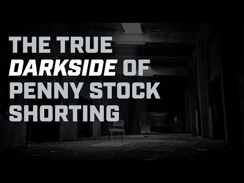 The True Darkside of Penny Stock Shorting