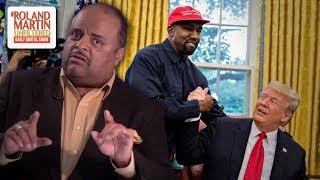 Roland Martin Deconstructs Kanye West