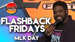 Flashback Fridays |  MLK Day | Laugh Factory Stand Up Comedy