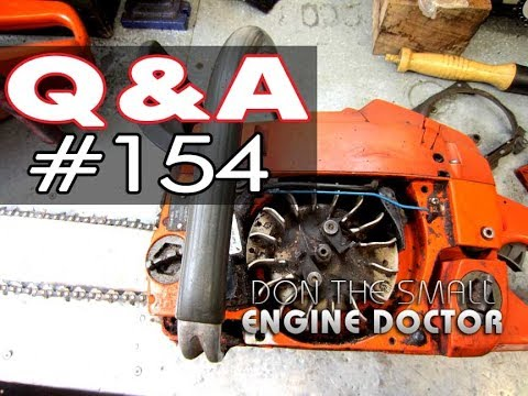 Small Engines Q & A #154