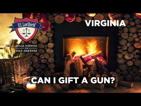 Gifting a Gun? - Virginia