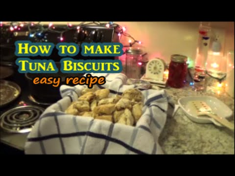 How to make Tuna Biscuits / baking bread