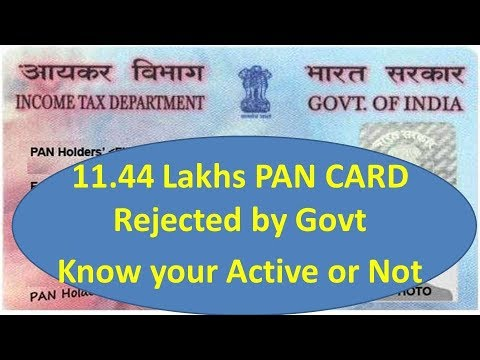 11.44 lakhs PAN Card Rejected by Govt, Know your Active or Not