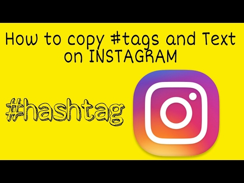 Copy Instagram #tags and texts