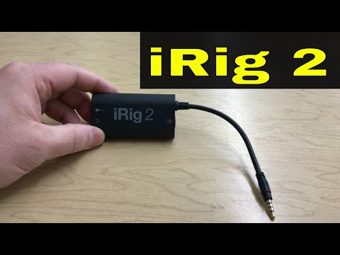iRig 2 Review-Record Your Guitar And Drums With Your Phone