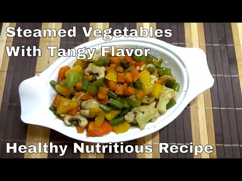 Steamed Vegetables Recipe With a Tangy Flavor||Recipe for Weight Loss वजन घटाने की परफेक्ट रेसिपी