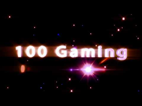 100 Gaming Intro