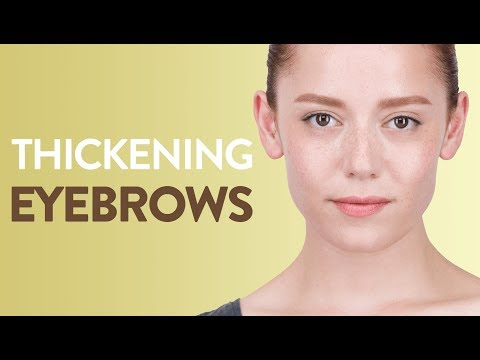 How To Thicken Thin Eyebrows?