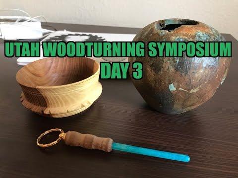 Utah Woodturning Symposium - Day 3