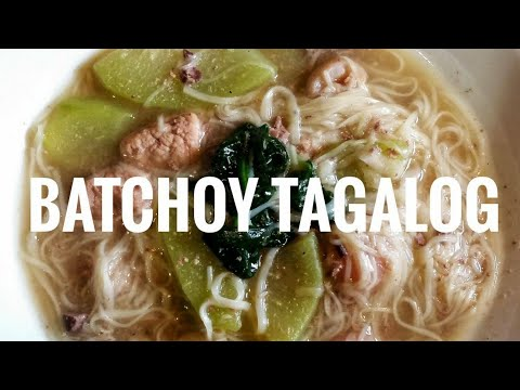 HOW TO COOK BATCHOY TAGALOG
