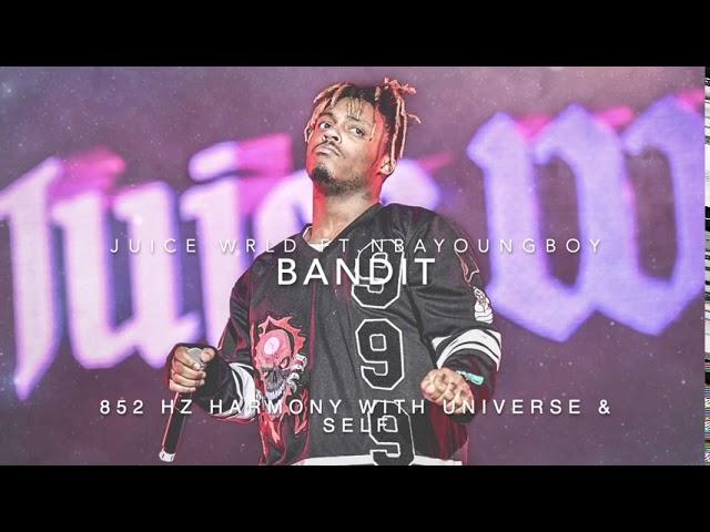 Juice WRLD - Bandit (Ft. NBA Youngboy) [852 Hz Harmony with Universe & Self]
