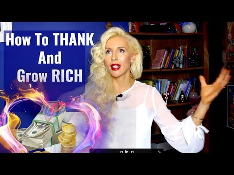 How To THANK and Grow RICH/Power of Gratitude