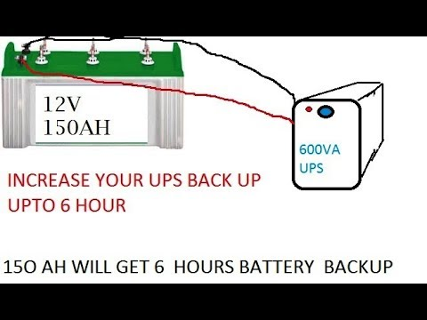 150 AH battery connecting to 600 VA UPS for more backup