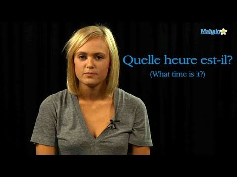 How to Ask For The Time in French