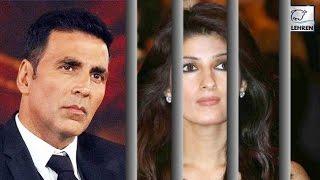 Akshay Kumar Sends Twinkle Khanna To Jail! | LehrenTV