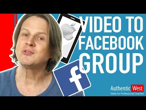 How to Upload Video to Facebook Group Using Your iPhone | Brighton West Video