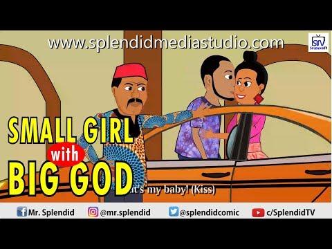 Skit : Splendid TV - Small Girl With Big God