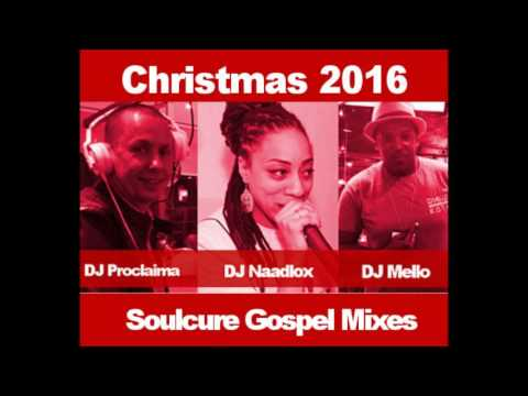 Soulcure Christmas Mixes 2016   Download Free Gospel Music Mixes