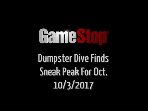 GameStop Dumpster Dive - Sneak peak for Oct. 2017