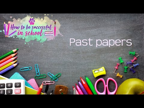 Using past exam papers to study. How to be Successful in School #6
